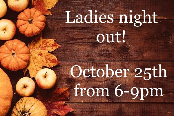 Ladies Night Out - October 25th