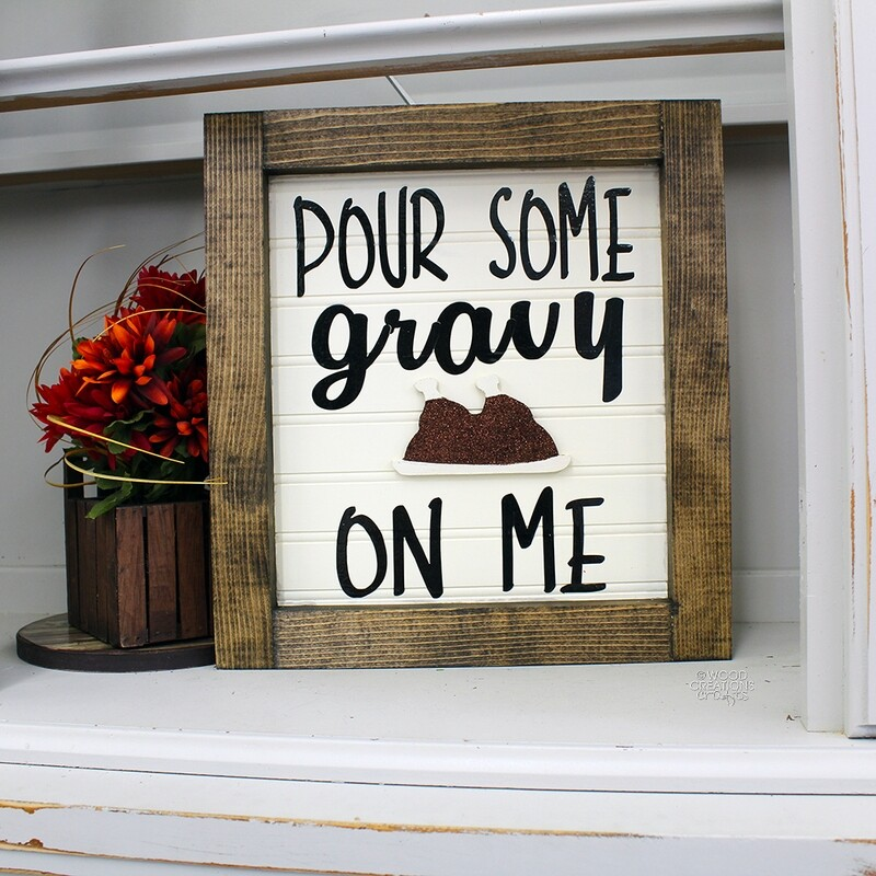 Pour Some Gravy On Me Sign