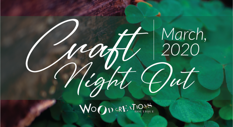 Craft Night Out - March 13th