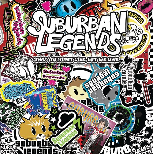"Suburban Legends ""Songs You Might Like, But We Love"""