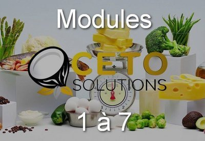 l'ABC du Céto - Tout les Modules (8)