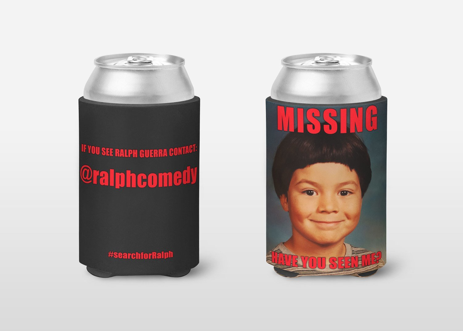 Have You Seen Me Can Cooler (2 for $18.99)
