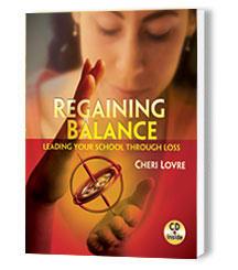 Regaining Balance: Leading Your School Through Loss