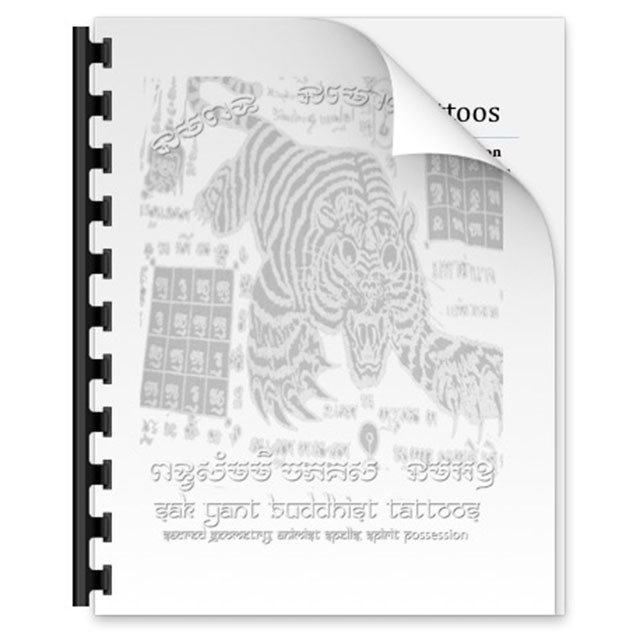 Sak Yant Thai Temple Tattoos E-Book 300 Pages Magical Tattoos and Thailand Occult - Ajarn Spencer Littlewood 03275