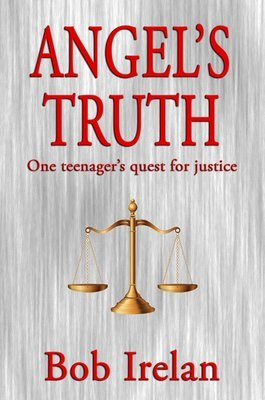 Angel's Truth, One Teenager's Quest for Justice