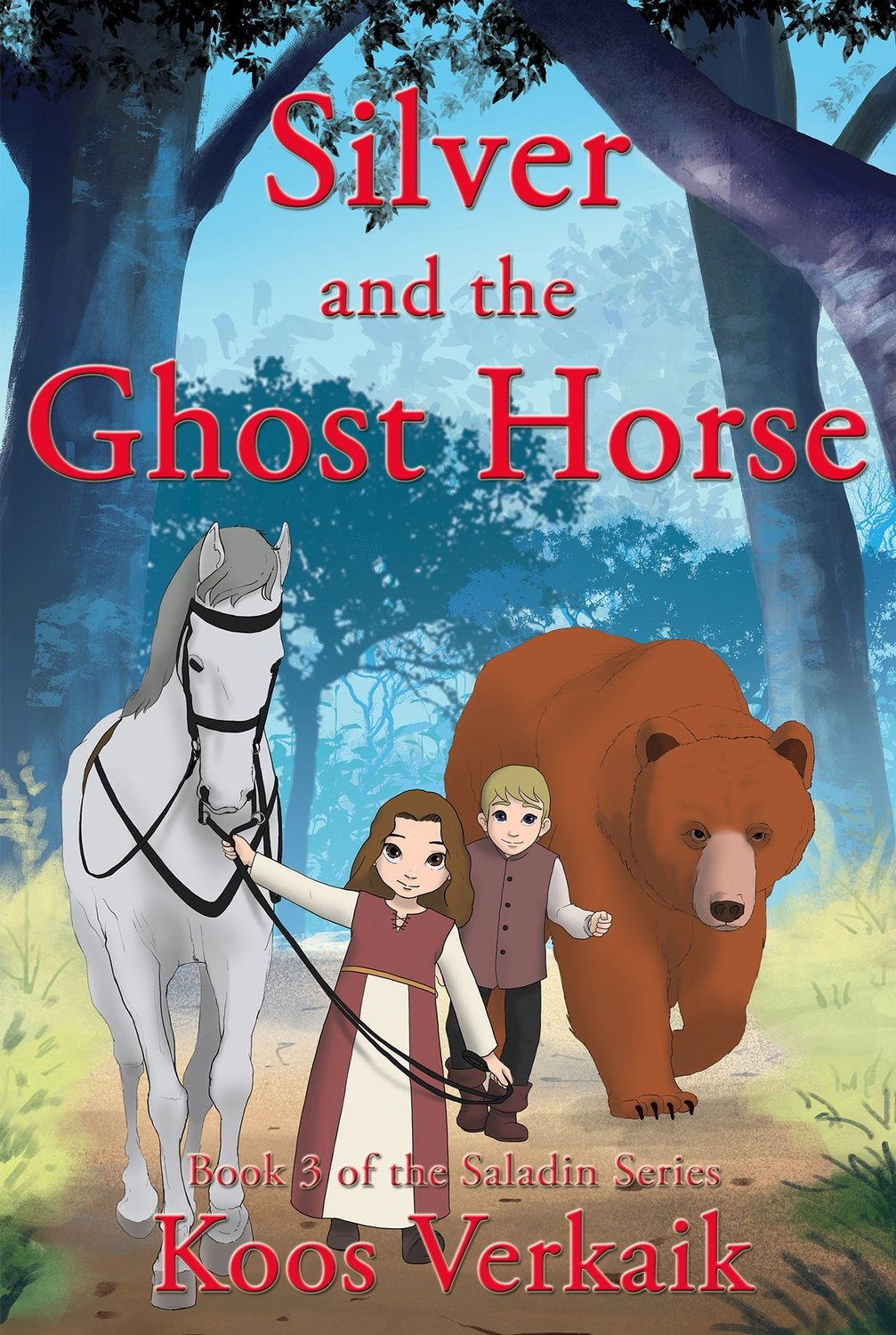 Silver and the Ghost Horse - Book 3 of the Saladin Series