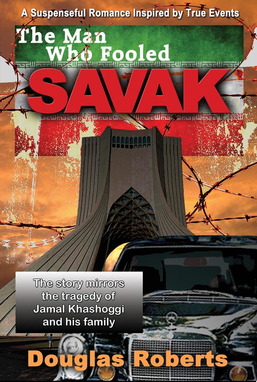 The Man Who Fooled SAVAK