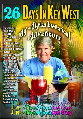 26 Days in Key West - My Alphaboozical Adventure