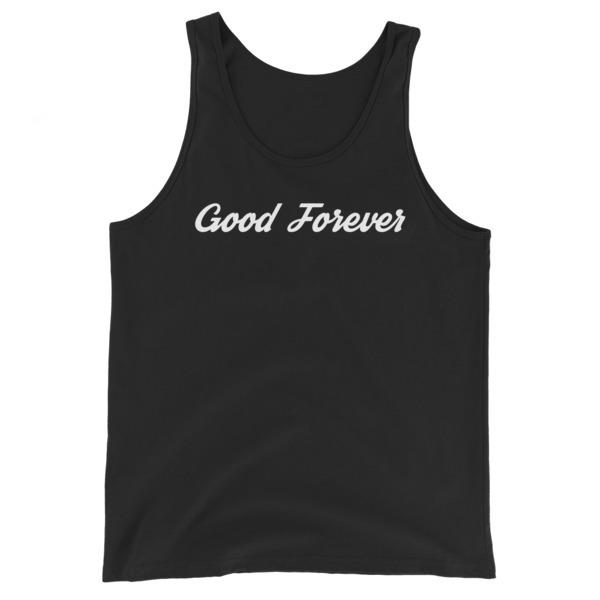 Good Forever Unisex  Tank Top 00098