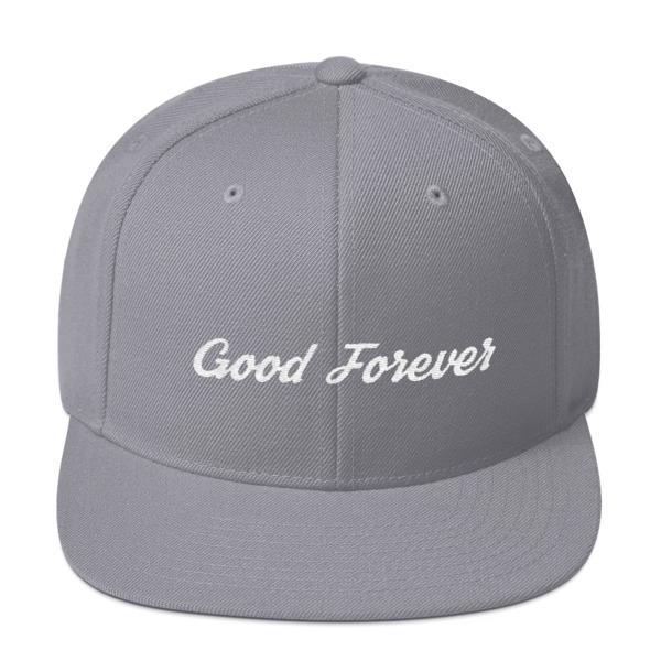 Good Forever Snapback Hat