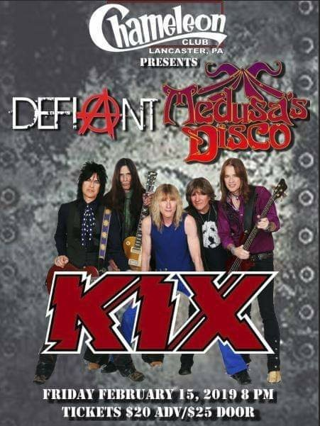 Tickets for Kix at Chameleon Club with Defiant and Medusa's Disco,  2/15/19
