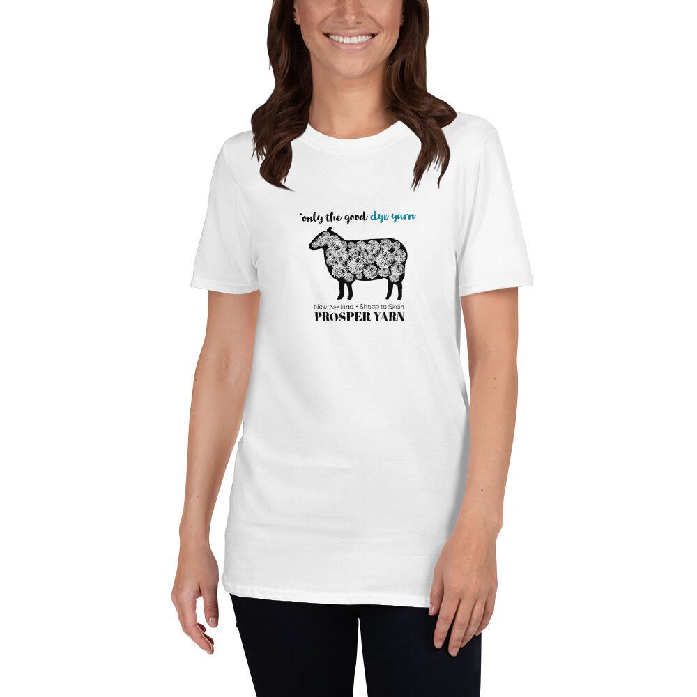 Only the Good Dye Yarn Unisex T-Shirt