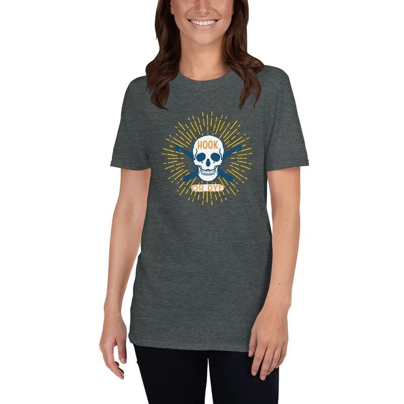 Hook Or Dye Unisex T-Shirt