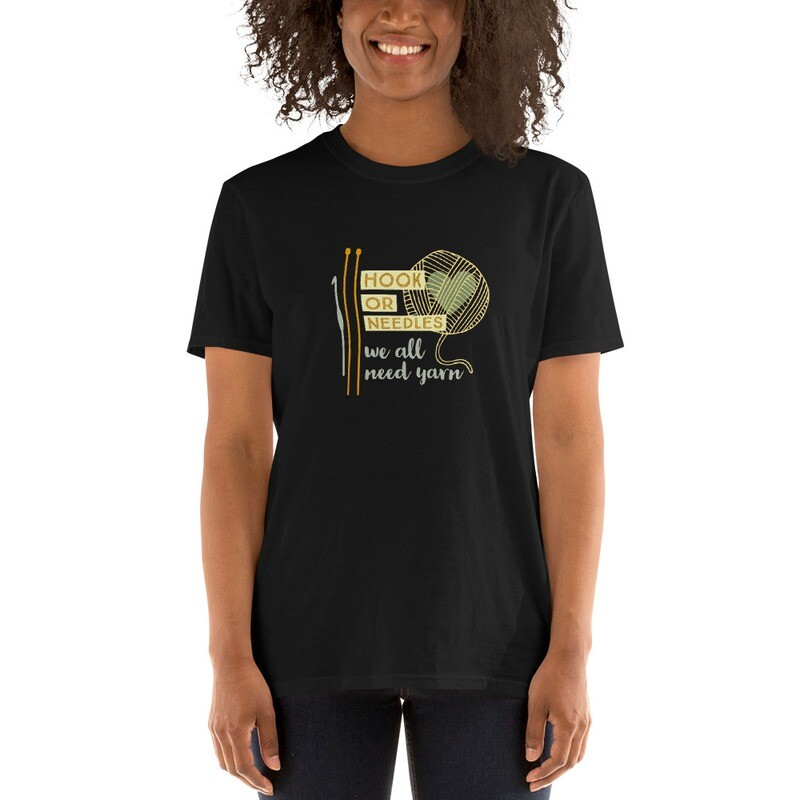 We All Need Yarn Unisex T-Shirt