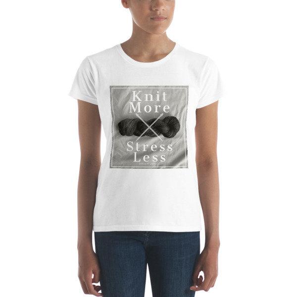 Knit More Women's t-shirt