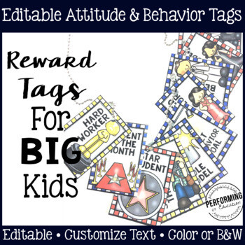 Classroom Management Reward Tags for Big Kids: Editable Behavior & Attitude Tags