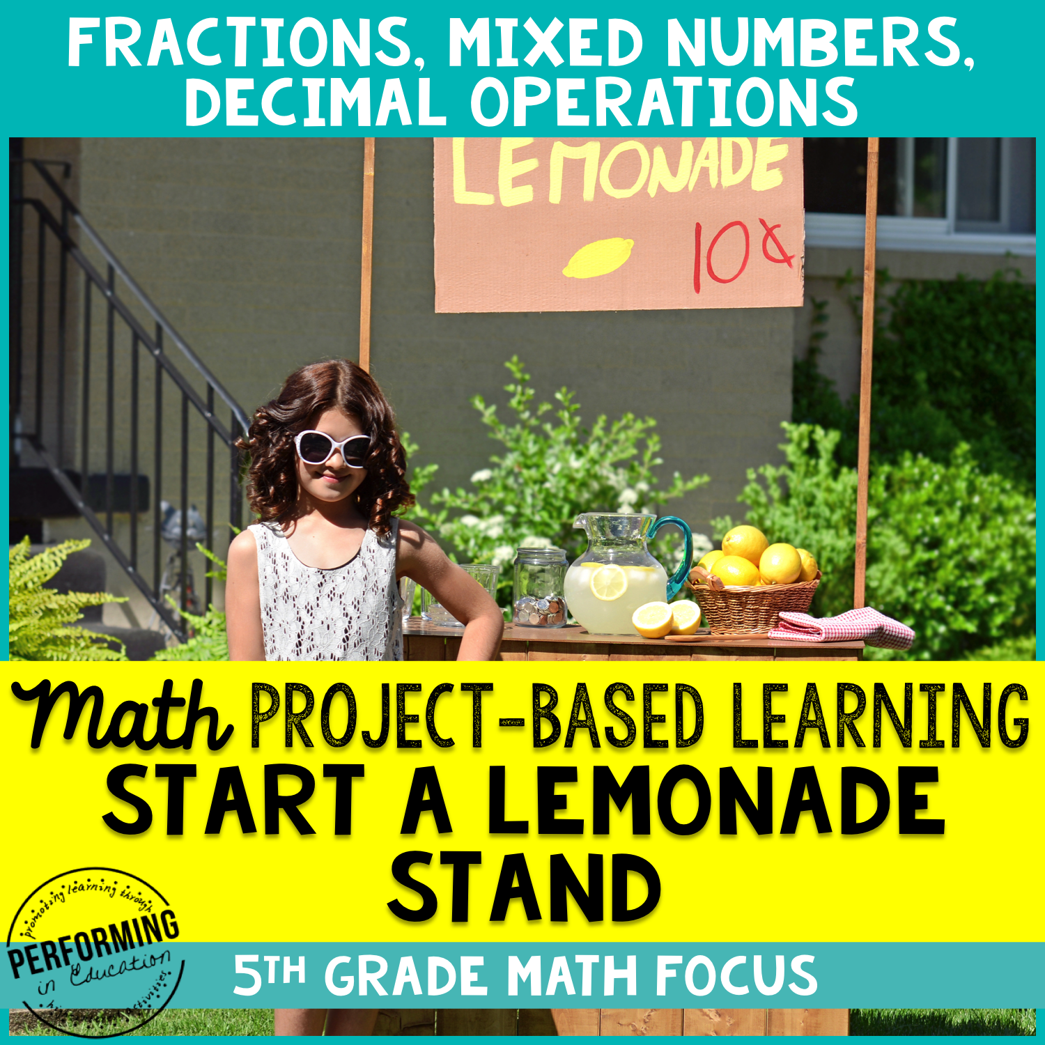5th Grade Summer Project Based Learning: Lemonade Stand Fractions, Decimals 00030