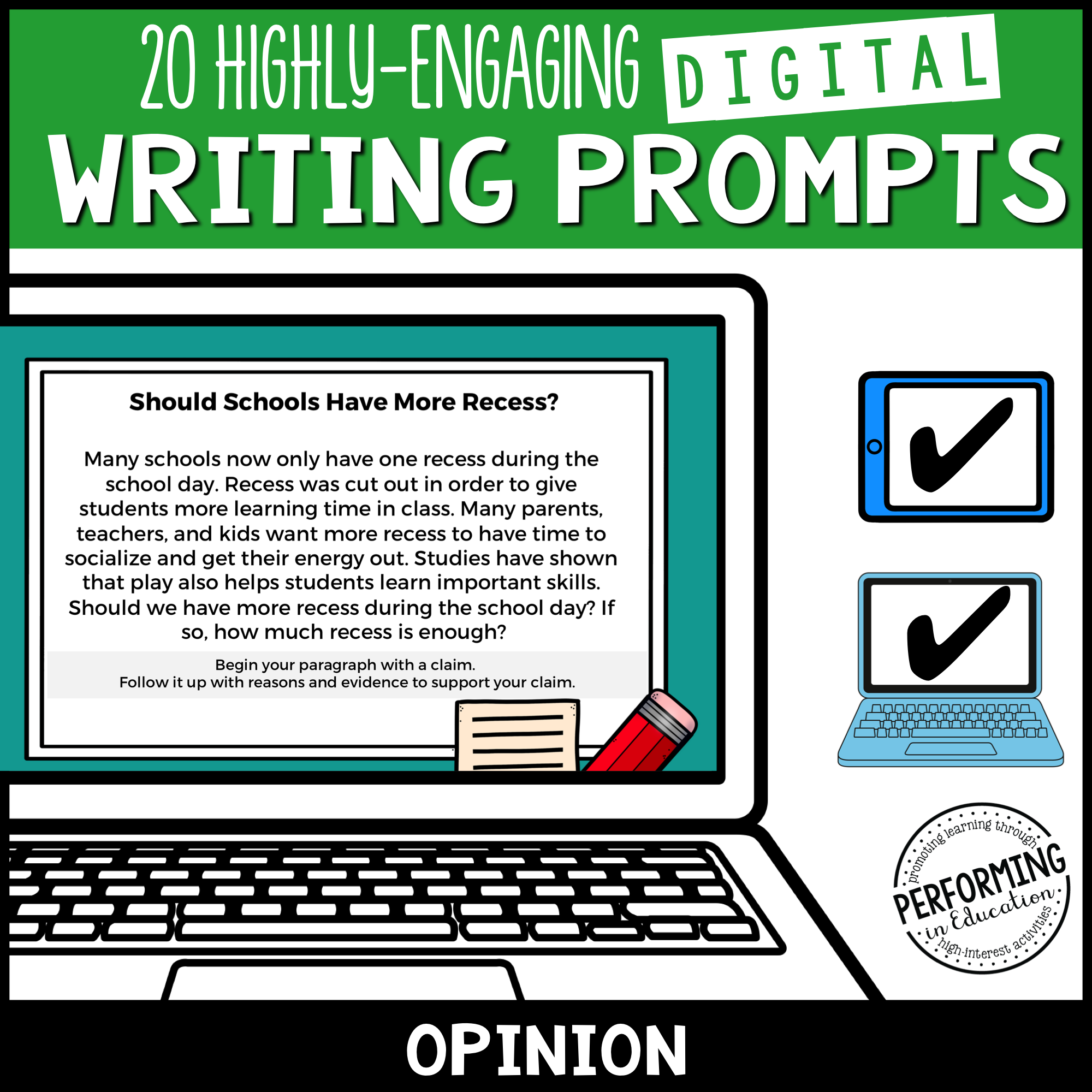 Opinion Writing Prompts (Print & Digital)