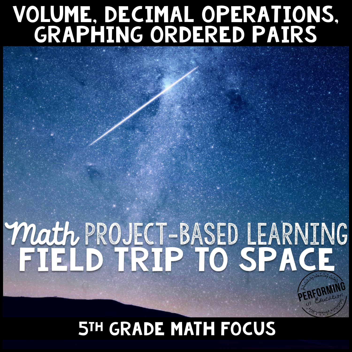 Project Based Learning: Field Trip to Space - Decimals, Graphing, Volume 5th 00040