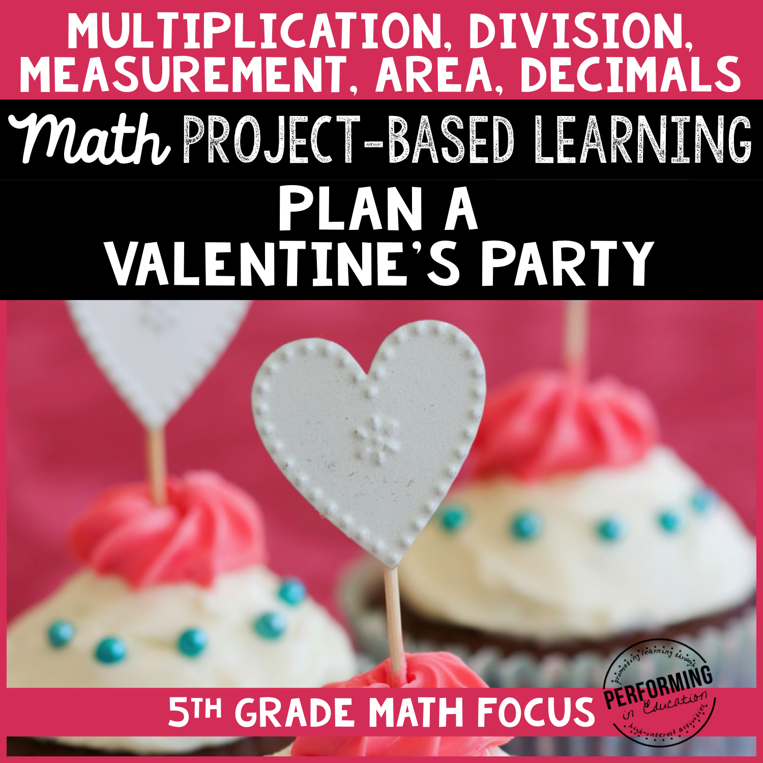 Valentine's Day Math Project-based Learning: 5th grade standards 00046