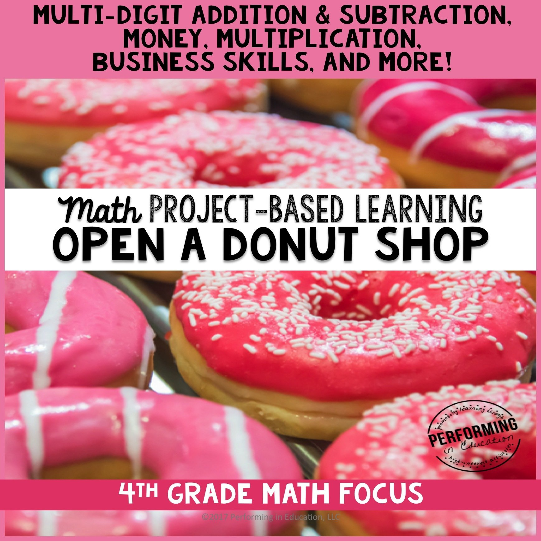 Project Based Learning for 4th Grade Math: Open a Donut Shop 00053