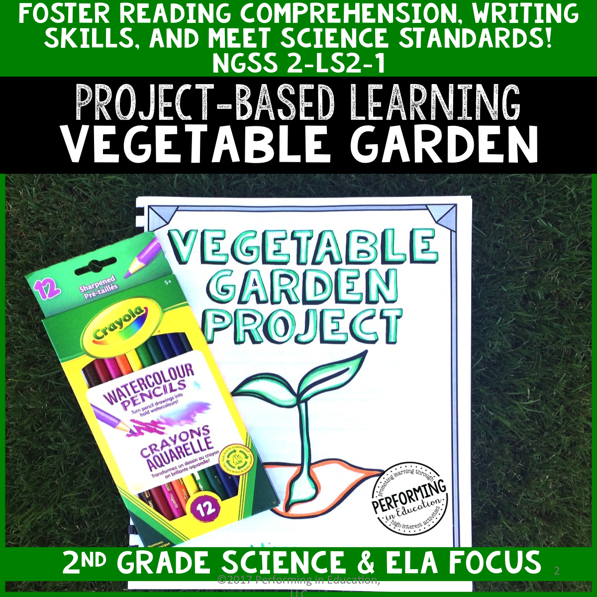 2nd Grade Project-Based Learning: School Garden - Science Text Included 00061