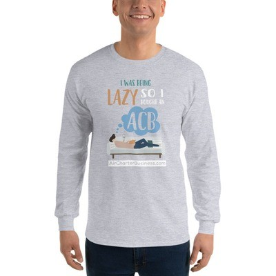 Being Lazy Long Sleeve T-Shirt