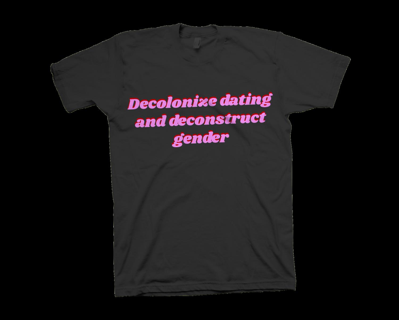 Decolonize Dating T-Shirt