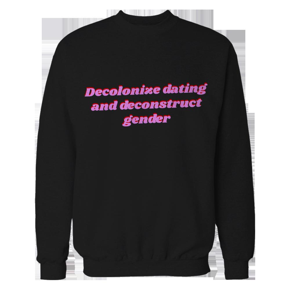 Decolonize Dating Crewneck 00010