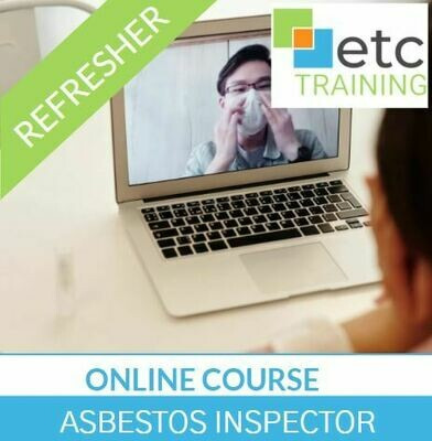 ONLINE! Asbestos Inspector Refresher training course