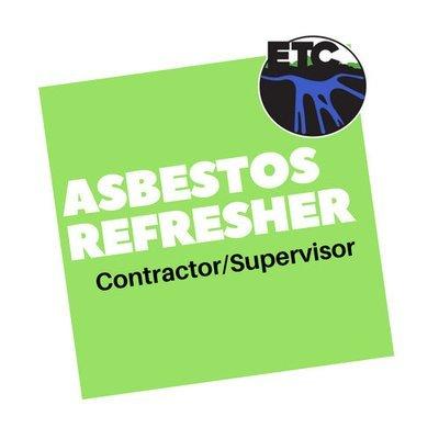 Asbestos Contractor/Supervisor – Refresher