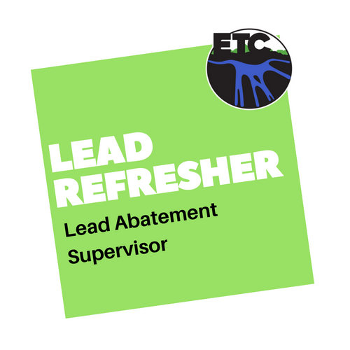 Lead Abatement Supervisor - Refresher