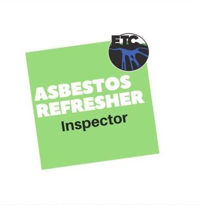 Asbestos Inspector – Refresher