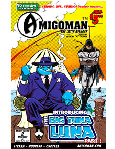 AMIGOMAN vs. Big Tuna Luna #1