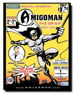 AMIGOMAN - The Origin (Part Dos)