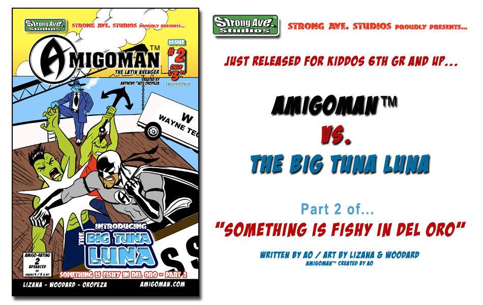 AMIGOMAN vs. Big Tuna Luna - Part 2