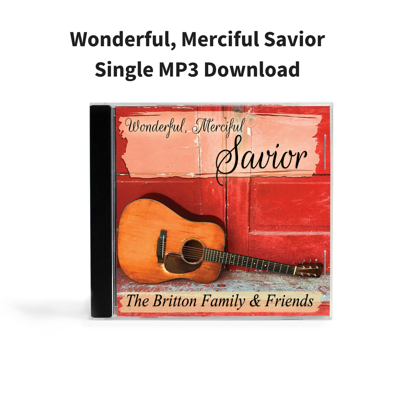 Wonderful, Merciful Savior - Single MP3 Download 000013