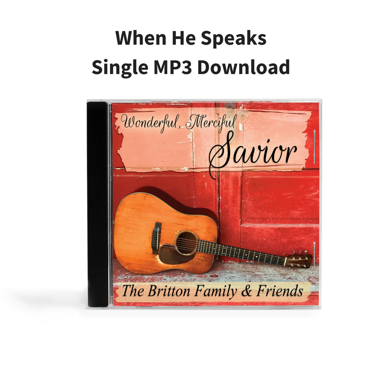 When He Speaks - Single MP3 Download