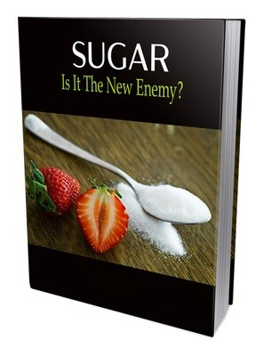 Sugar, Is it the new enemy?