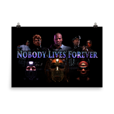 Nobody Lives Forever Trailer Poster