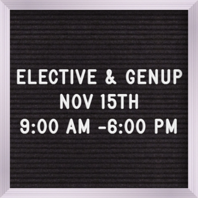 Elective & GENUP November 15th  9:00 AM - 6:00 PM If you were the Judge