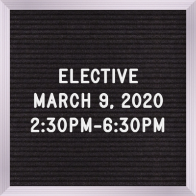 Elective March 9th  2:30 PM - 6:30 PM And the Court Says