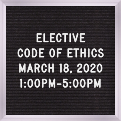 Elective March 18th  1:00PM - 5:00 PM For the Good of All REALTOR code of Ethics