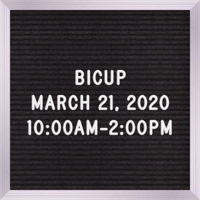 BICUP March 21st   10:00AM-2:00PM