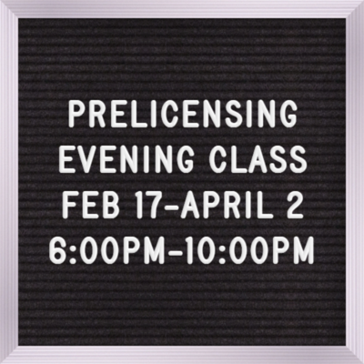 Pre-licensing Evening Course Feb 17th, 6:00 pm - 10:00 pm Monday, Wednesdays & Thursdays  Testing will be held on April 6th  (Read description fully)