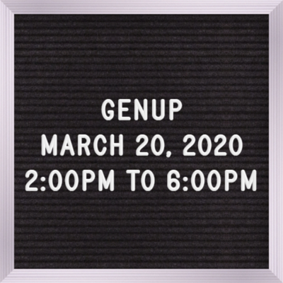 GENUP March 20th 5:30PM to 9:30PM