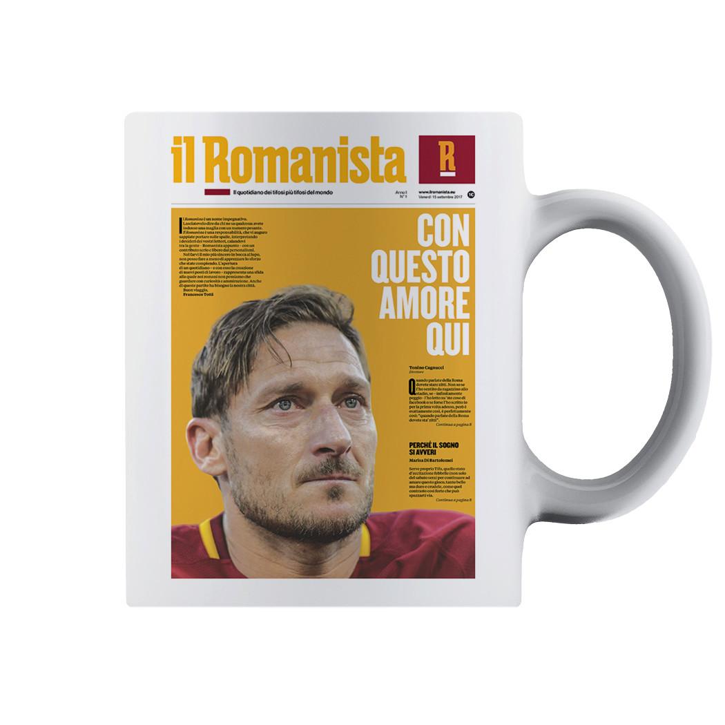 """Tazza """"Con questo amore qui"""" Totti - Il Romanista"""