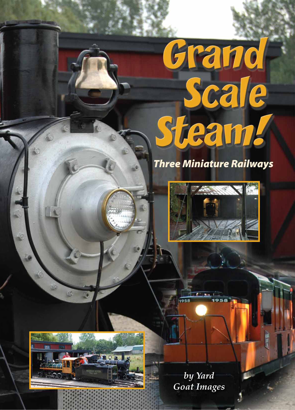 Grand Scale Steam: Three Miniature Railways 1310