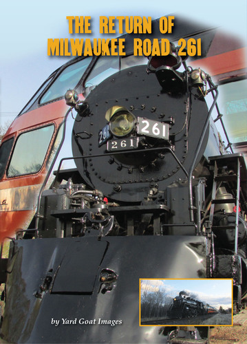 The Return of Milwaukee Road 261 1314