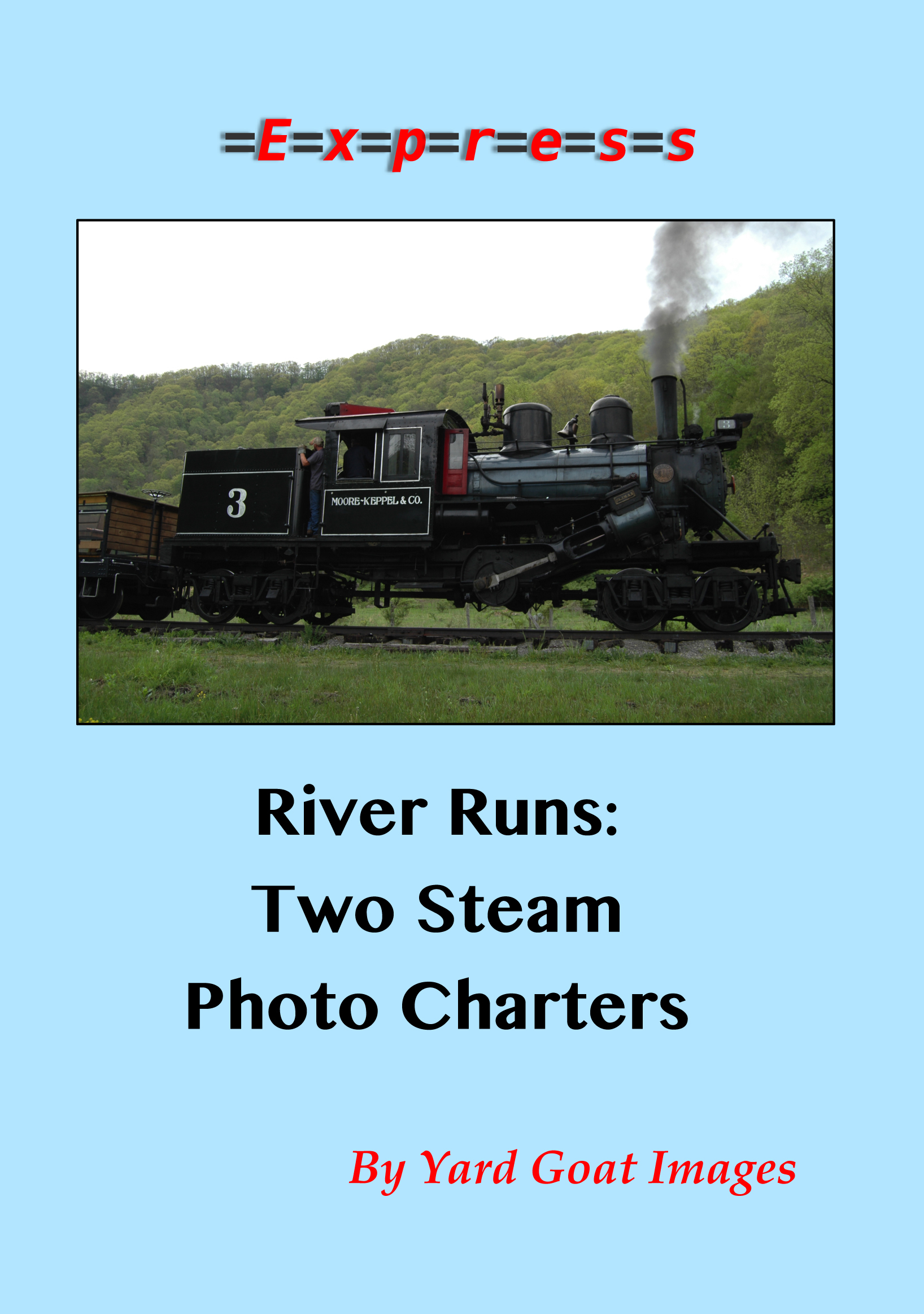 River Runs: Two Steam Photo Charters EXPRESS 1455